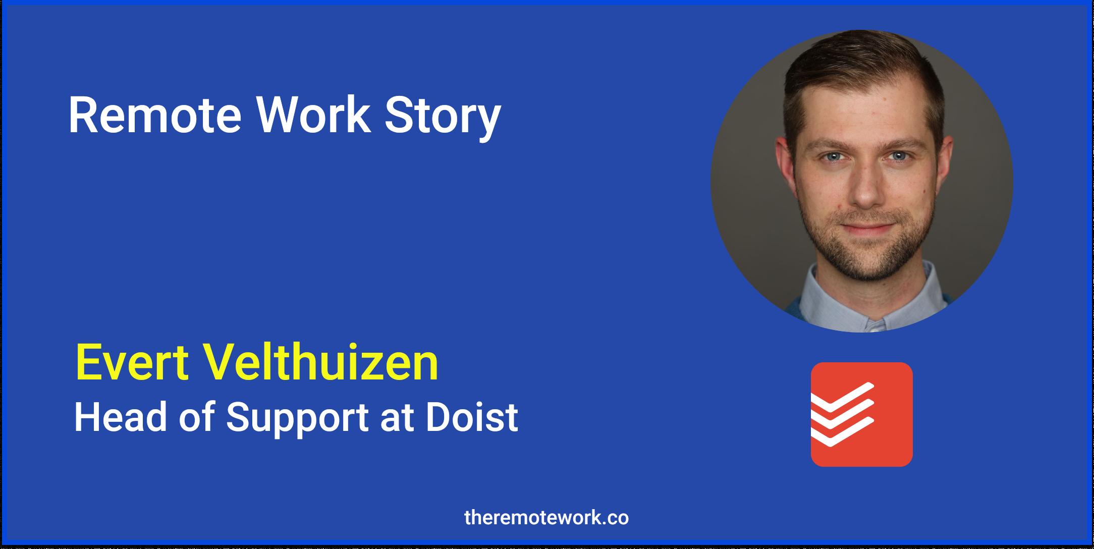 Remote Work Story of Evert Velthuizen